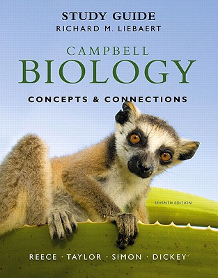 Benjamin-Cummings Publishing Company Study Guide for Campbell Biology: Concepts & Connections (7th Edition) by Reece, Jane B./ Taylor, Martha R./ Simon, Eric J. [Pap at Sears.com