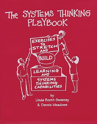 The Systems Thinking Playbook By Sweeney, Linda Booth/ Meadows, Dennis